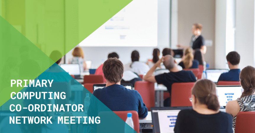 Primary Computing Co-ordinator Network Meeting- Spring 2020